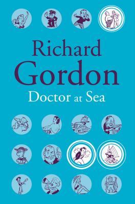 Doctor at Sea - Gordon, Richard