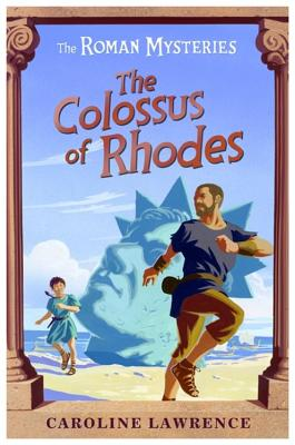 The Colossus of Rhodes - Lawrence, Caroline