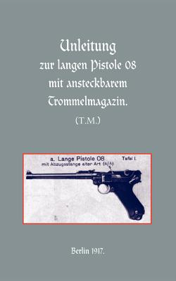 Long Luger Pistol (1917) - Press, Naval & Military
