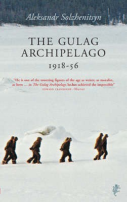 The Gulag Archipelago - Solzhenitsyn, Aleksandr