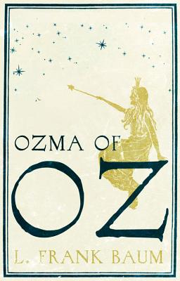 Ozma of Oz - Baum, L. F.