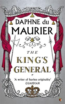 The King's General - Du Maurier, Daphne, and Picardie, Justine (Introduction by)