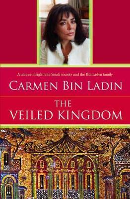 Veiled Kingdom - Bin Laden, Carmen