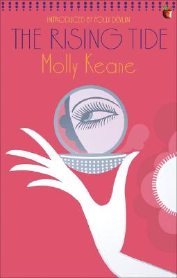 The Rising Tide - Keane, Molly, and Devlin, Polly (Introduction by)