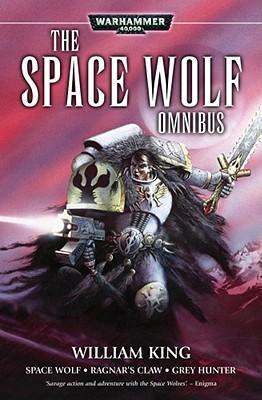 The Space Wolf Omnibus - King, William