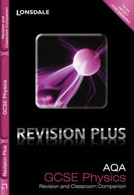 AQA Physics: Revision and Classroom Companion - Goodman, Nathan