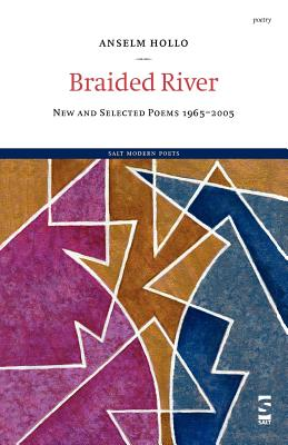 Braided River - Hollo, Anselm