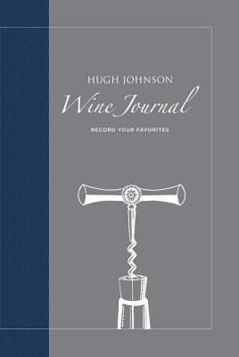 Hugh Johnson's Wine Journal - Johnson, Hugh