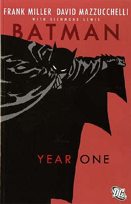 Batman: Year One - Miller, Frank, and Mazzuchelli, David
