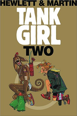 Tank Girl Two - Martin, Alan C