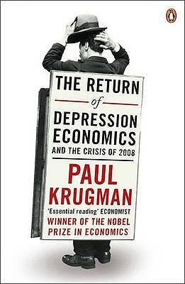 The Return of Depression Economics - Krugman, Paul R.