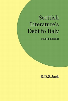 Scottish Literature's Debt to Italy - Jack, R D S