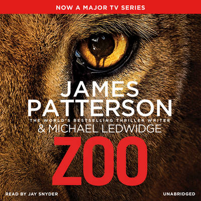Zoo - Patterson, James, and Snyder, Jay (Read by)