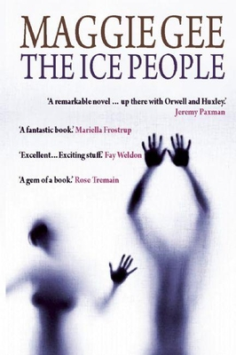 The Ice People - Gee, Maggie
