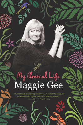My Animal Life - Gee, Maggie