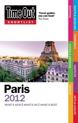 Time Out Shortlist Paris 2012 - Time Out Guides Ltd