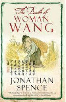 The Death of Woman Wang - Spence, Jonathan