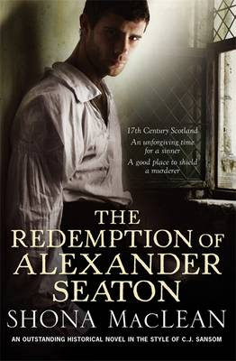 The Redemption of Alexander Seaton - MacLean, Shona