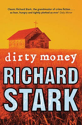 Dirty Money - Stark, Richard