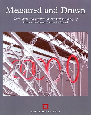 Measured and Drawn: Techniques and Practice for the Metric Survey of Historic Buildings - Andrews, David, and Bedford, Jon, and Blake, Bill