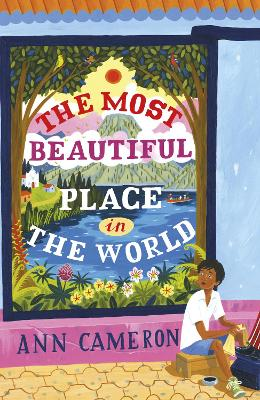 The Most Beautiful Place in the World - Cameron, Ann