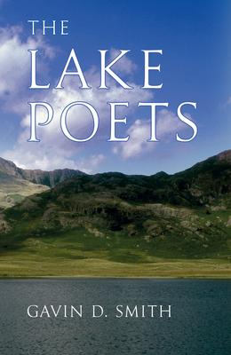 The Lake Poets - Smith, Gavin, Dr.