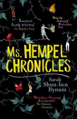 Ms Hempel Chronicles - Bynum, Sarah Shun-Lien
