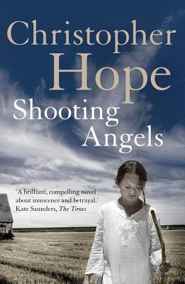 Shooting Angels - Hope, Christopher