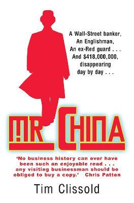 Mr. China - Clissold, Tim