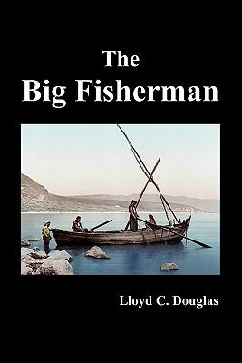 The Big Fisherman - Douglas, Lloyd