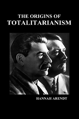 The Origins of Totalitarianism (Hbk) - Arendt, Hannah, Professor