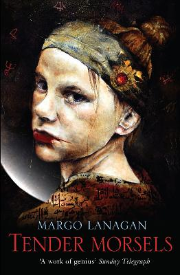 Tender Morsels - Lanagan, Margo
