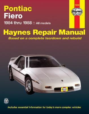 Pontiac Fiero, 1984-1988 - Stubblefield, Mike, and Haynes, John, and Chilton Automotive Books