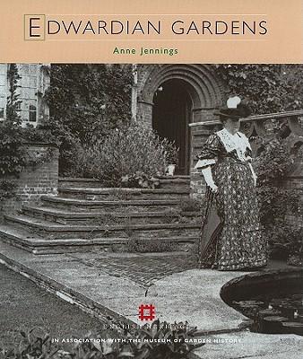 Edwardian Gardens - Jennings, Anne
