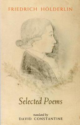 Selected Poems - Holderlin, Friedrich