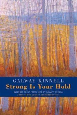 Strong Is Your Hold - Kinnell, Galway
