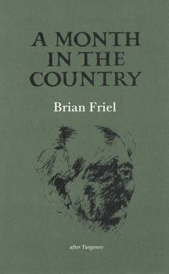 A Month in the Country: After Turgenev - Friel, Brian