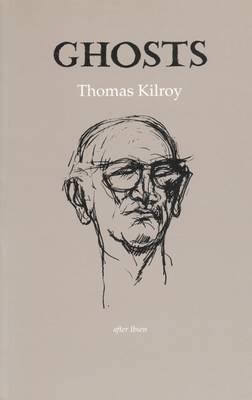 Ghosts - Kilroy, Thomas