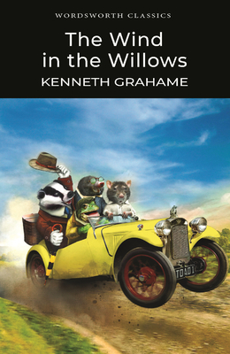 Wind in the Willows - Grahame, Kenneth, and Carabine, Keith, Dr. (Editor)
