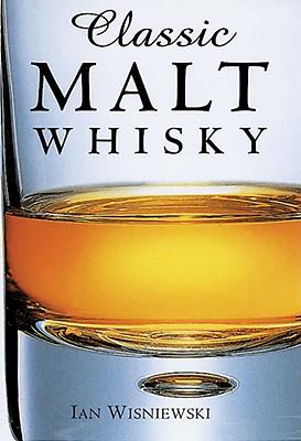 Classic Malt Whisky - Wisniewski, Ian