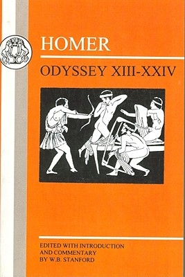 Homer: Odyssey: XIII-XXIV - Stanford, W Bedell, and Homer