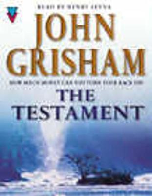 The Testament - Grisham, John, and Leyva, Henry (Read by)