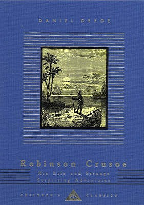 Robinson Crusoe: His Life and Strange Surprising Adventures - Defoe, Daniel, and Lines, Kathleen (Volume editor)