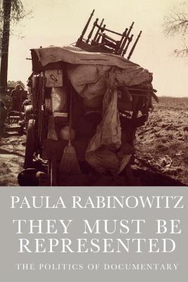 They Must Be Represented - Rabinowitz, Paula, Professor