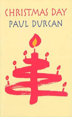 Christmas Day - Durcan, Paul