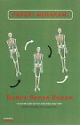Dance Dance Dance - Murakami, Haruki, and Birnbaum, Alfred (Translated by)