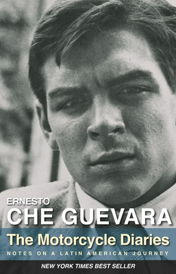 The Motorcycle Diaries: Notes on a Latin American Journey - Guevara, Ernesto Che, and Vitier, Cintio (Introduction by), and Guevara, Aleida (Preface by)
