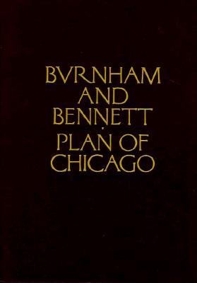 Plan of Chicago - Burnham, Daniel, and Bennett, Edward