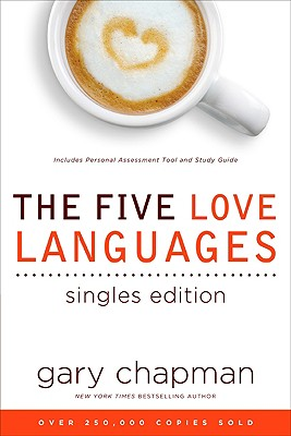 The Five Love Languages Singles Edition - Chapman, Gary