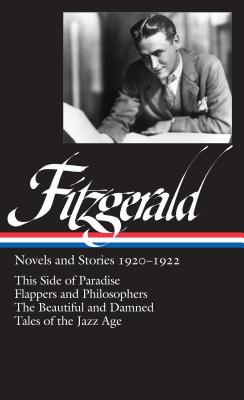 F. Scott Fitzgerald: Novels and Stories 1920-1922 - Fitzgerald, F Scott, and Bryer, Jackson R (Editor)